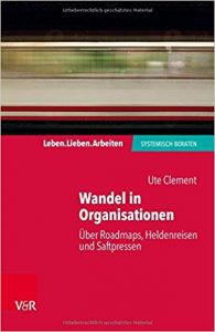 Wandel in Organisationen